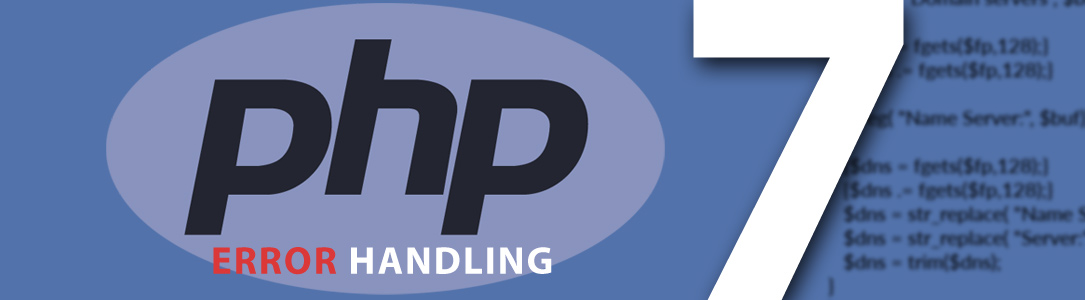 What is Error Handling in PHP 7? Things you should know