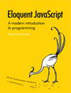 Eloquent JavaScript by Marijn Haverbecke