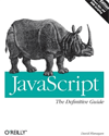 JavaScript, The Definitive Guide by David Flanagan