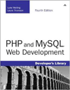 PHP and MySQL Web Development by Luke Welling & Laura Thomson