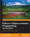 Python 3 Object-Oriented Programming by Dusty Phillips