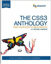 The CSS3 Anthology: Take Your Sites to New Heights